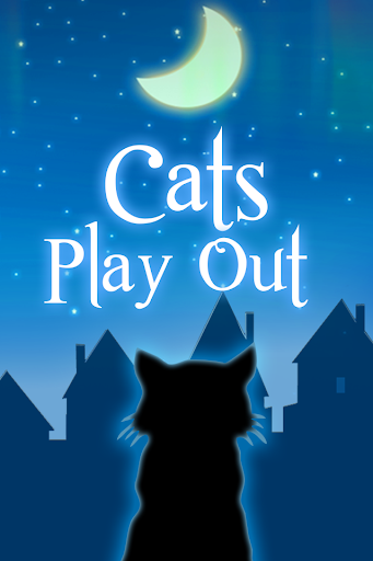 Cats Play Out