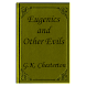 Eugenics and Other Evils-Book
