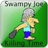 Swampy Joe Killing Time