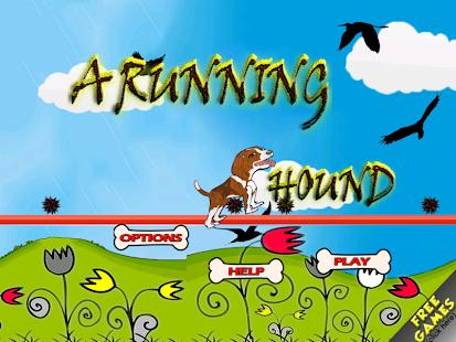 A Running Hound Free Play