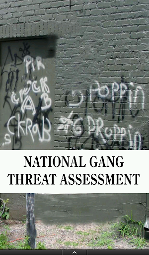 Gang Threat Assessment