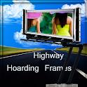 Highway Hoarding Photo Frames