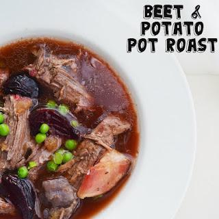 Freezer Meal – Beet & Potato Pot Roast.
