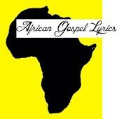 African Gospel Lyrics