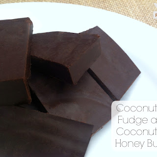 Coconut Oil Fudge and Coconut Oil Honey Butter.
