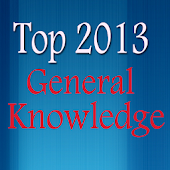 Top 2013 General knowledge