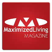 Maximized Living Magazine