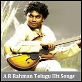 A R Rahman Telugu Hit Songs