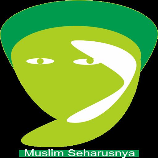Muslim Seharusnya