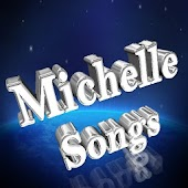 michelle Songs