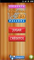 Screenshot of ¡¡ Relaciona 20 !! 1 Palabra..