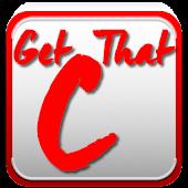 Get That C