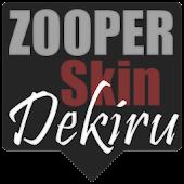 Dekiru Zooper Skin