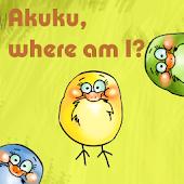 Akuku, where am I?