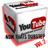 You Tube Now Thats DubstepVOL2