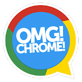 OMG! Chrome! for Android