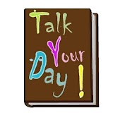 Talk Your Day