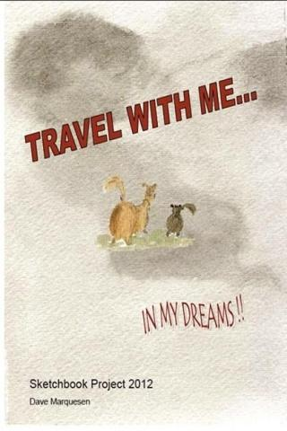 Travel With Me...In My Dreams