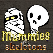 Mummies and skeletons