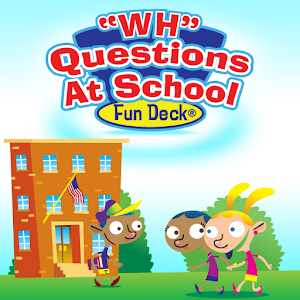 WH Questions At School