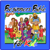 Beginners Bible for Kids