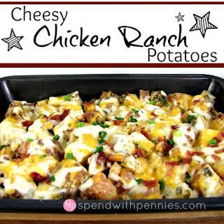 Cheesy Chicken Ranch Potatoes.