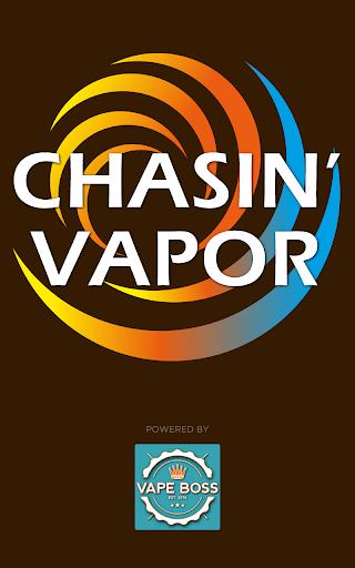 Chasin Vapor
