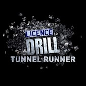 Licence to Drill-Tunnel Runner