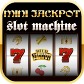 Mini Jackpot Slot Machine