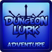 Dungeon Lurk Adventure Lite