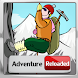 Adventure Reloaded