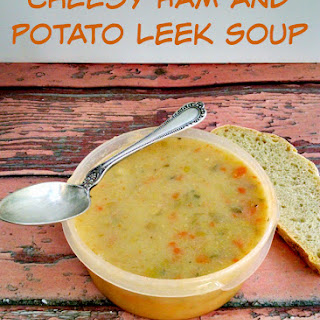Cheesy Ham and Potato Leek Soup.