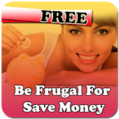 Be Frugal For Save Money
