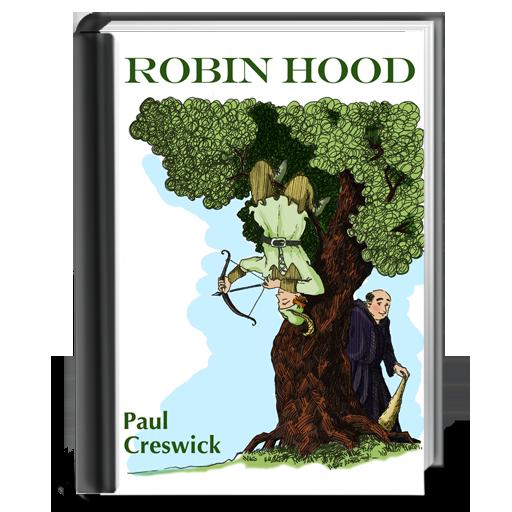 an analysis of robin hood by paul creswick