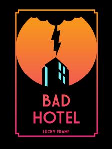 Bad Hotel v1.1