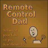 Remote Control Dad