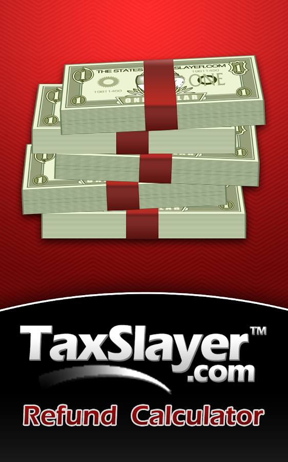 TaxSlayer Refund Calculator - screenshot
