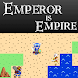 EMPEROR IS EMPIRE