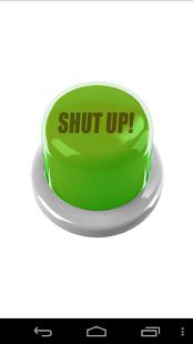 1 Shut Up Button App screenshot