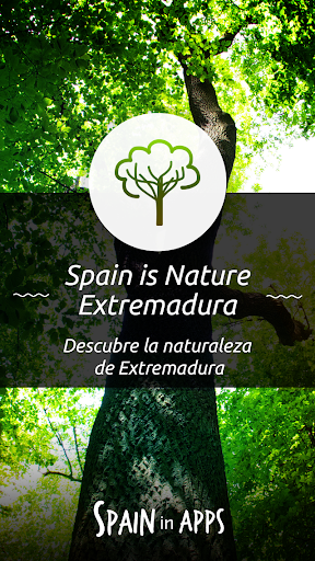 Spain is Nature Extremadura
