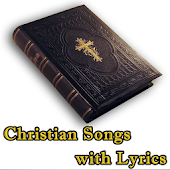 Christian Songs with Lyrics