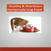 Dog Food Healthy & Nutritious
