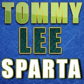 Tommy Lee Sparta Songs