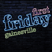 First Friday Gainesville