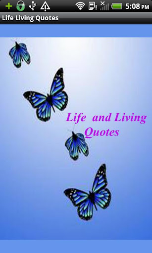 Life Living quotes