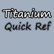 Titanium Quick Reference