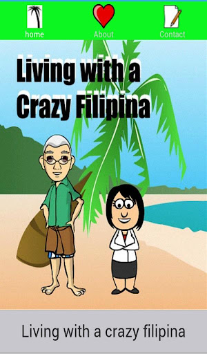 Living With A Crazy Filipina