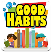 Kids Good Habits