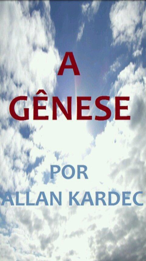 A Gênese - por Allan Kardec- screenshot