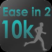 Ease in2 10K